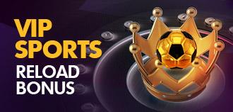 VIP SPORTS MYR 6,000 RELOAD BONUS