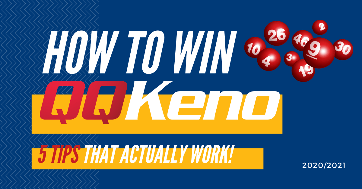 How to Win at Keno: 5 Tips that Actually Works