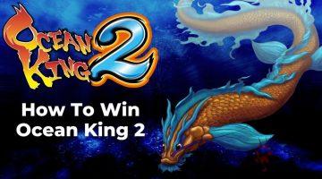 Ocean-King-Tips-Tricks-How-to-Win-Playing-Ocean-King-2