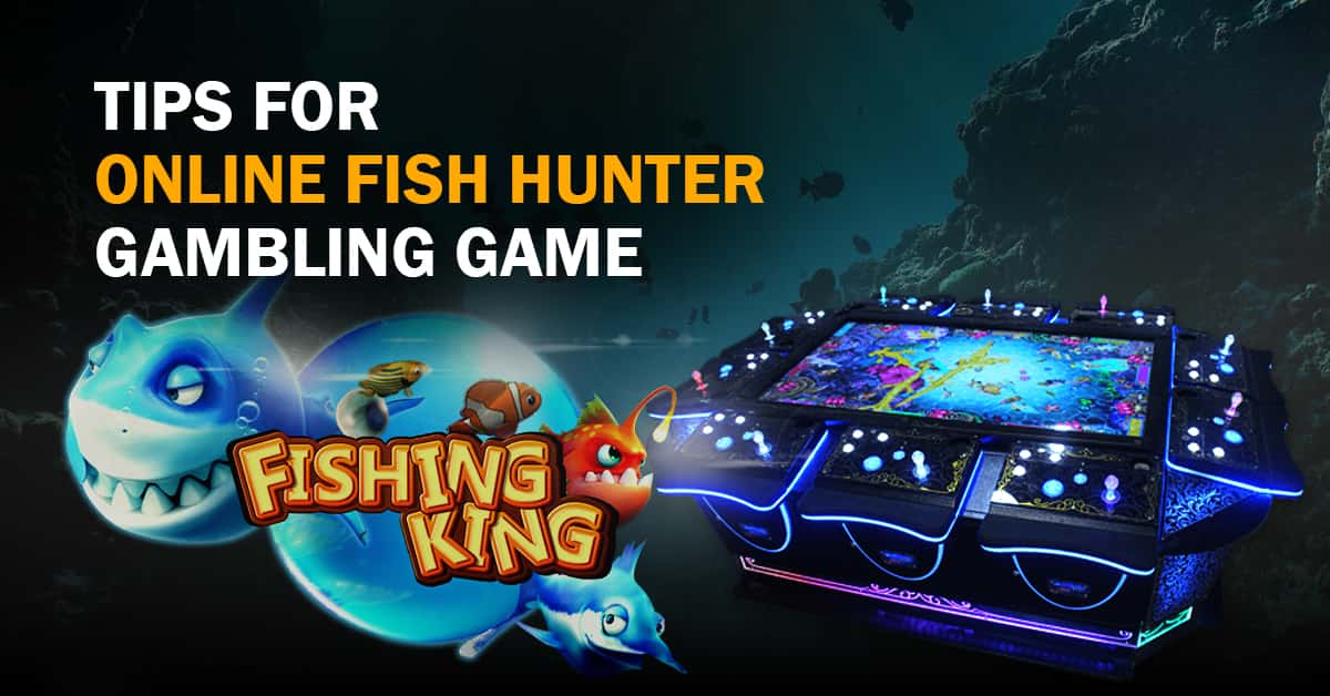 Tips-For-Online-Fish-Hunter-Gambling-Game-min