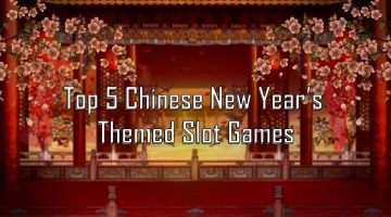 Top 5 Chinese New Year's Themed Slot Games