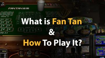 What is Fan Tan and how to play it