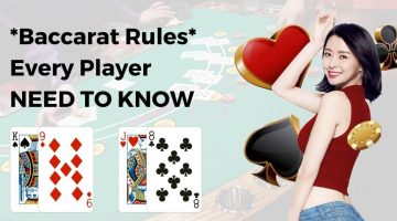 Baccarat Rules Every Player NEED TO KNOW