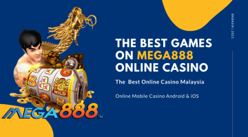 The Best Games On Mega888 Online Casino