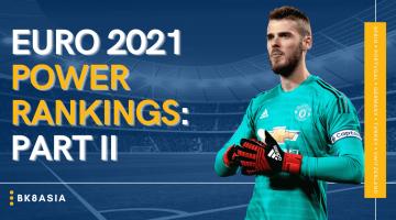 Euro 2021 Power Rankings Part II