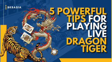 5 Powerful Tips for Playing Live Dragon Tiger