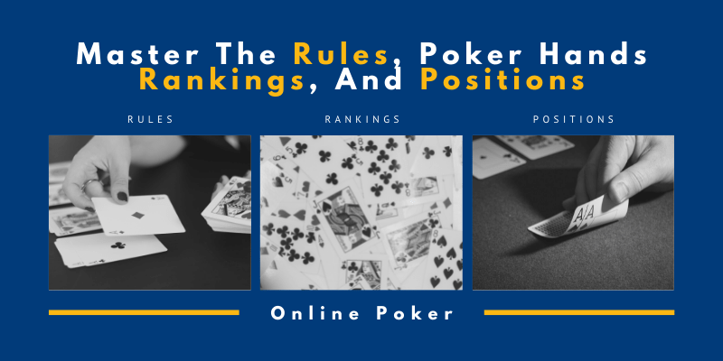 Master The Rules, Poker Hands Rankings, And Positions-min