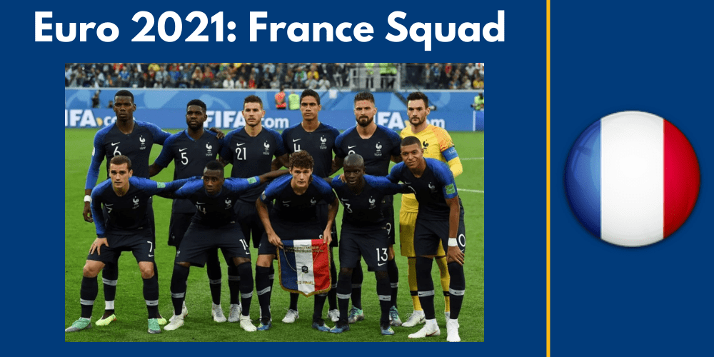 The Most Performing Candidates in Euro 2021 - France