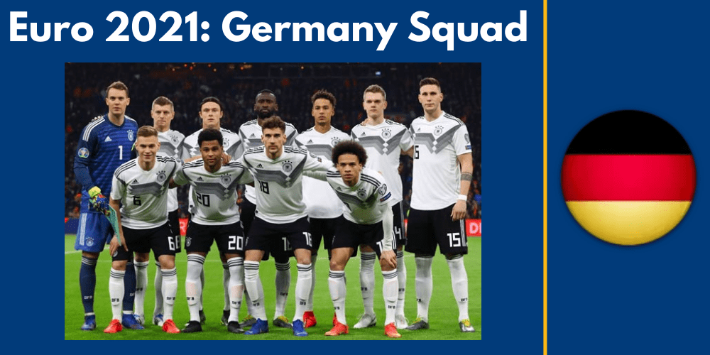 The Most Performing Candidates in Euro 2021 - Germany