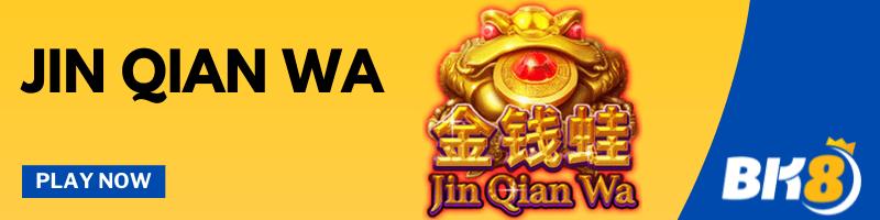 Jin Qian Wa - Play Now