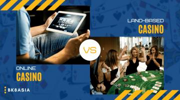 Which is Better Online Casinos versus Land-Based Casinos