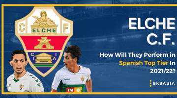 Elche C.F. – How Will They Perform in Spanish Top Tier In 202122