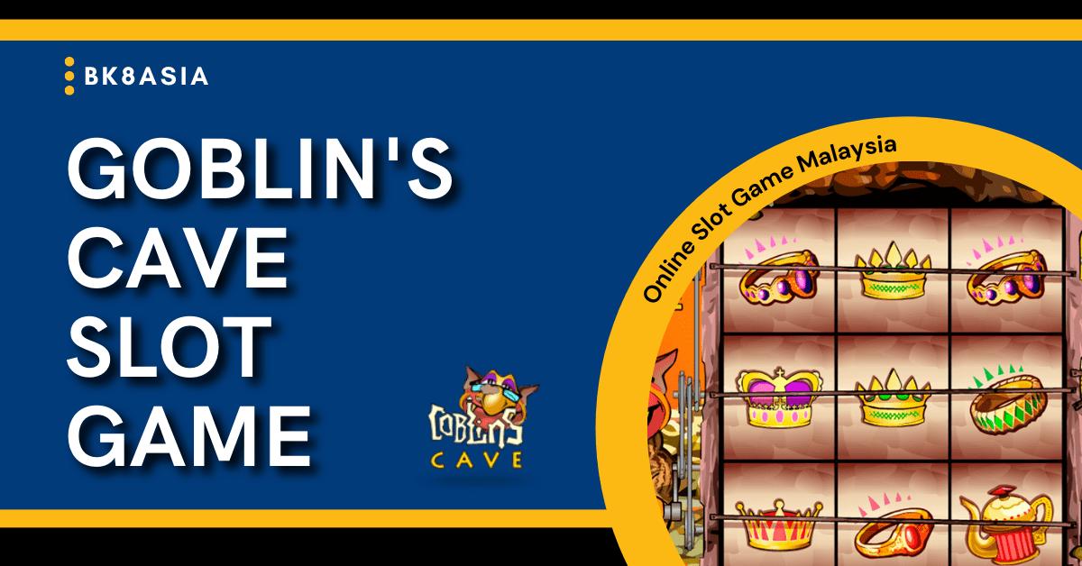 Goblins Cave Slot Game