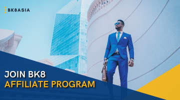 Join BK8 Affiliate Program and Transform Your Ability to Pure Profit